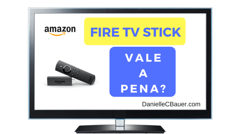 Fire TV Stick Vale a Pena